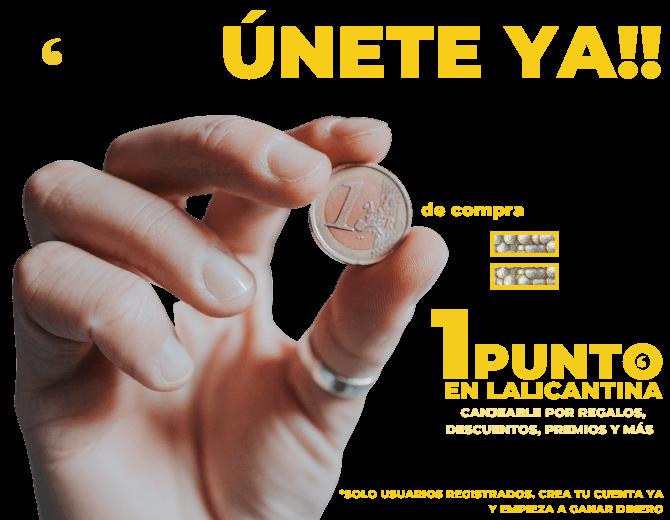 FIDELIZACIÓN-PUNTOS-LALICANTINA-1-EURO-1-PUNTO-REGALOS-DESCUENTOS-MÁS